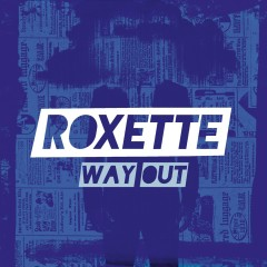 Way Out - Roxette