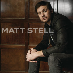 Matt Stell - Matt Stell