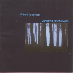 Conferring With The Moon - Will Ackerman
