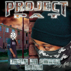 Layin' Da Smack Down (Clean Version) - Project Pat