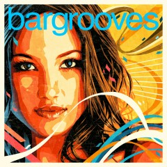 Bargrooves Deluxe Edition 2018 (Mixed)