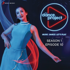 The Dance Project (Season 1: Episode 10)