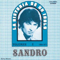La Historia De Un Idolo (1969-1971) Vol. II - Sandro
