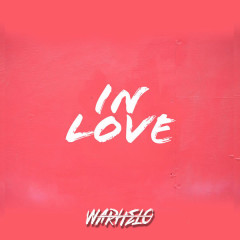 In Love (Single) - Warhelo