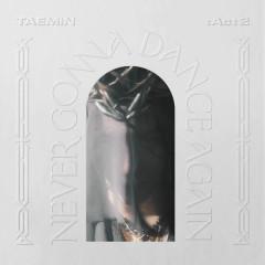 Never Gonna Dance Again : Act 2 - The 3rd Album - TAEMIN