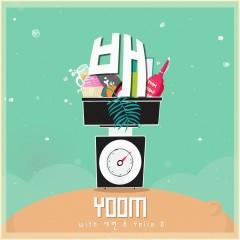 배 - Yoom, 세련, YELLA D