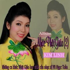 Nhạc Phật Giáo (Vol.2) - Kim Linh