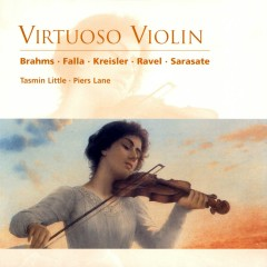 Virtuoso Violin - Tasmin Little, Piers Lane