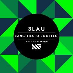 Bang (Tiësto Bootleg)