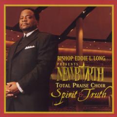 Spirit And Truth - New Birth Choir