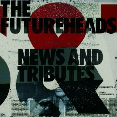 News And Tributes (Standard CD) - The Futureheads