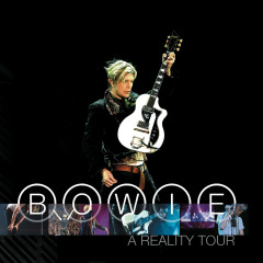 A Reality Tour - David Bowie