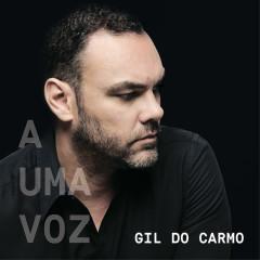 A Uma Voz - Gil Do Carmo