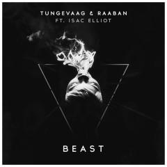 Beast - Tungevaag & Raaban,Isac Elliot