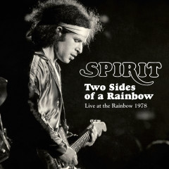 Two Sides Of A Rainbow: Live At The Rainbow 1978 - Spirit