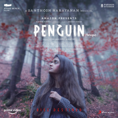 Penguin (Telugu) (Original Motion Picture Soundtrack) - Santhosh Narayanan