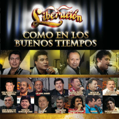 Como En Los Buenos Tiempos (Version Mexico) - Liberacíon