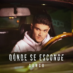Dónde Se Esconde - Sanco