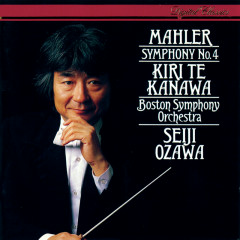 Mahler: Symphony No.4 - Kiri Te Kanawa, Boston Symphony Orchestra, Seiji Ozawa