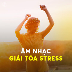 Âm Nhạc Giải Tỏa Stress