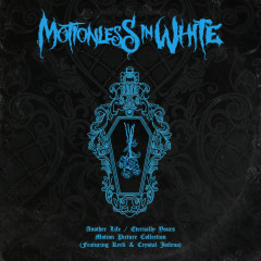 Another Life / Eternally Yours: Motion Picture Collection - Motionless In White