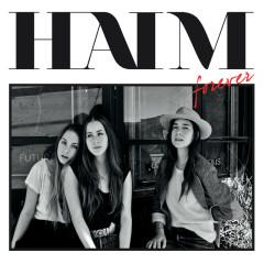 Forever (Remixes) - HAIM