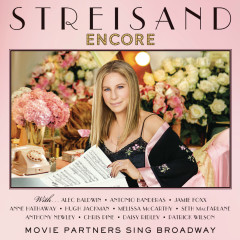 Encore: Movie Partners Sing Broadway (Deluxe) - Barbra Streisand