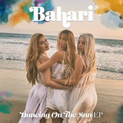 Dancing On The Sun - Bahari