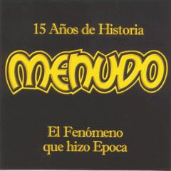 15 Anõs De Historia - Menudo