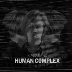 Vol.4 `HUMAN COMPLEX` Integrated
