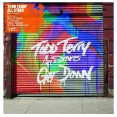 Get Down (feat. Kenny Dope, DJ Sneak, Terry Hunter, Tara McDonald) [Pt. 1] - Todd Terry All Stars, Kenny Dope, DJ Sneak, Terry Hunter, Tara McDonald