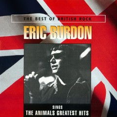 Eric Burdon Sings The Animals Greatest Hits - Eric Burdon