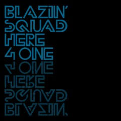 Here 4 One - Blazin' Squad