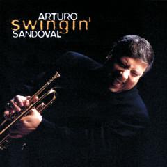 Swingin' - Arturo Sandoval