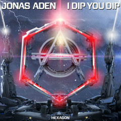 I Dip You Dip (Single)