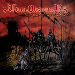 For Blood, Honour and Soil - Twin Obscenity