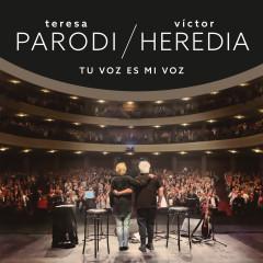 Tu Voz Es Mi Voz (Vivo Teatro Coliseo) - Teresa Parodi, Victor Heredia