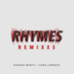 Rhymes (Remixes) - Hannah Wants, Chris Lorenzo