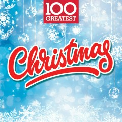 100 Greatest Christmas - Various Artists