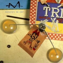 Nostalgic du cool - single - M