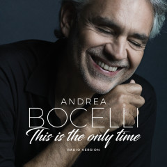 Amo Soltanto Te / This Is The Only Time - Andrea Bocelli, Ed Sheeran