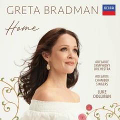 Home - Greta Bradman, Adelaide Symphony Orchestra, Luke Dollman, Adelaide Chamber Singers