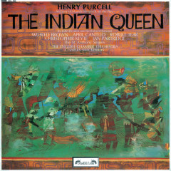 Purcell: The Indian Queen - April Cantelo, Wilfred Brown, Robert Tear, Ian Partridge, Christopher Keyte