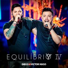Equilíbrio IV (Ao Vivo) - Diego & Victor Hugo