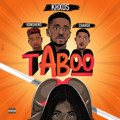 Taboo - KHXOS, Konshens, Chargii