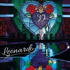 Leonardo 30 Anos (Ao Vivo) - Leonardo
