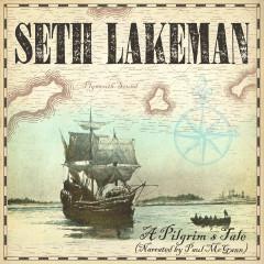 A Pilgrim's Tale (Narrated by Paul McGann) - Seth Lakeman