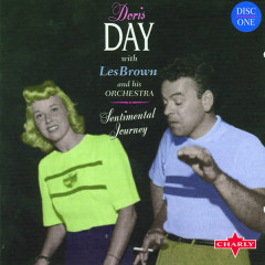 Sentimental Journey CD1 - Doris Day, Les Brown and His Orchestra