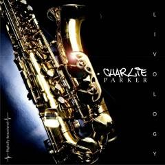 Liveology - Charlie Parker
