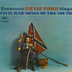 Sings Civil War Songs Of The South - Tennessee Ernie Ford